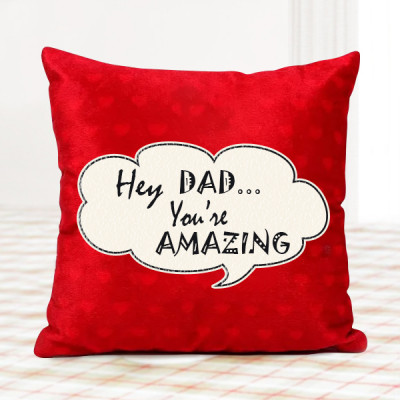 Dad You're Amazing Cushion