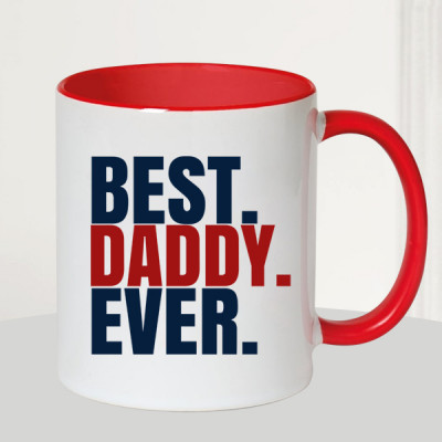 Daddy You Are The Best